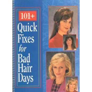 101+ Quick Fixes for Bad Hair Days